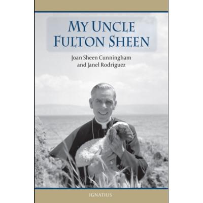 My Uncle Fulton Sheen